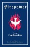9781891280269: Firepower Through Confirmation