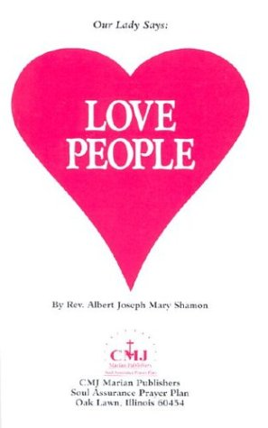 9781891280283: Our Lady Says: Love People