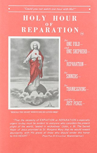 Holy Hour of Reparation to the Sacred: Soul Assurance