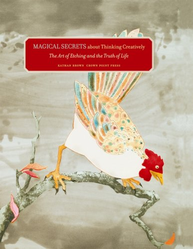 9781891300196: Magical Secrets about Thinking Creatively: The Art of Etching and the Truth of Life