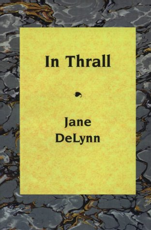9781891305092: In Thrall