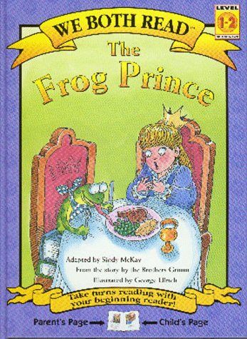 9781891327025: The Frog Prince (We Both Read)
