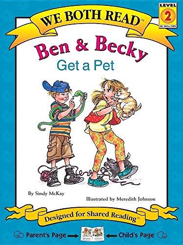 9781891327100: Ben & Becky Get a Pet (We Both Read)