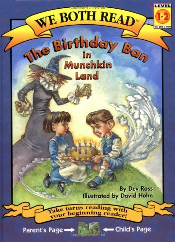 9781891327193: The Birthday Ban in Munchkin Land (We Both Read - Level 1-2)