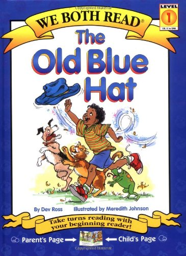 9781891327377: The Old Blue Hat (We Both Read: Level 1)