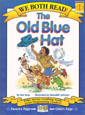 9781891327384: The Old Blue Hat (We Both Read)