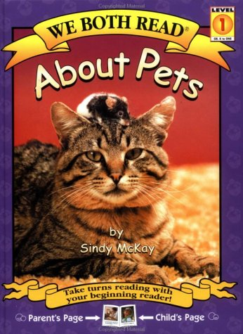 About Pets (We Both Read - Level 1 (Cloth)): Sindy McKay