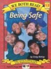 9781891327520: Being Safe (We Both Read)