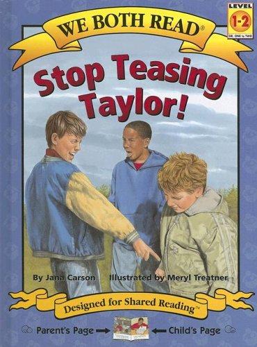 We Both Read-Stop Teasing Taylor!: Jana Carson