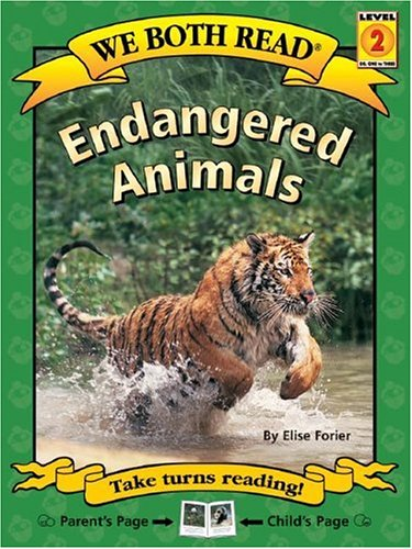 9781891327728: Endangered Animals: Level 2 (We Both Read)
