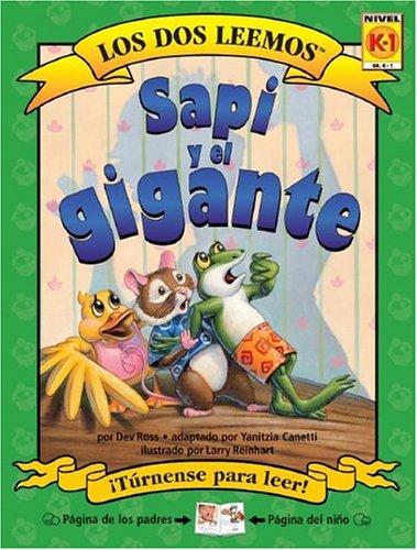 9781891327742: Sapi y El Gigante (Dos Leemos) (Spanish Edition)