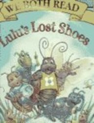 9781891327902: Lulu's Lost Shoes (We Both Read, Level K-1, Big Book Edition)