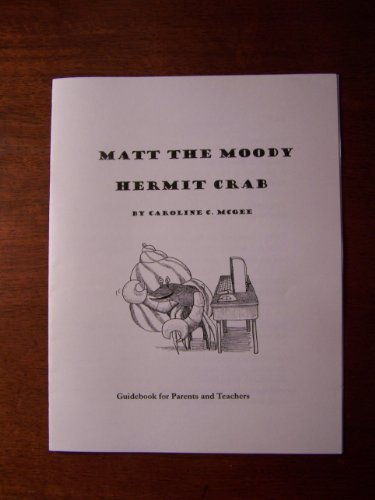 9781891347061: Matt the Moody Hermit Crab Guidebook for Parents and Teachers