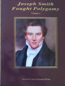 9781891353062: Joseph Smith Fought Polygamy: How Men Nearest the Prophet Attached Polygamy to His Name in Order to Justify Their Own Polygamous Crimes