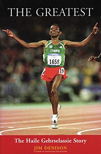 The Greatest: The Haile Gebrselassie Story: Denison, Jim