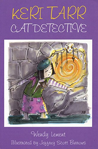 Keri Tarr: Cat Detective: Wendy Lement