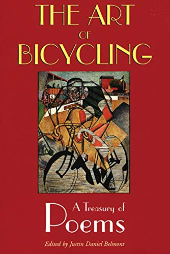 9781891369568: The Art of Bicycling: A Treasury of Poems
