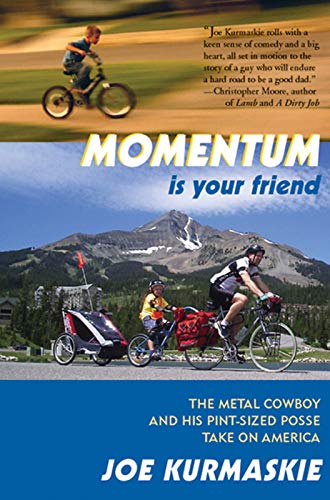 9781891369650: Momentum Is Your Friend: The Metal Cowboy and His Pint-Sized Posse Take on America