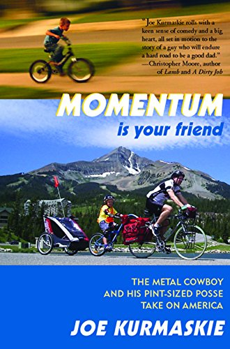 9781891369933: Momentum Is Your Friend: The Metal Cowboy and His Pint-Sized Posse Take on America