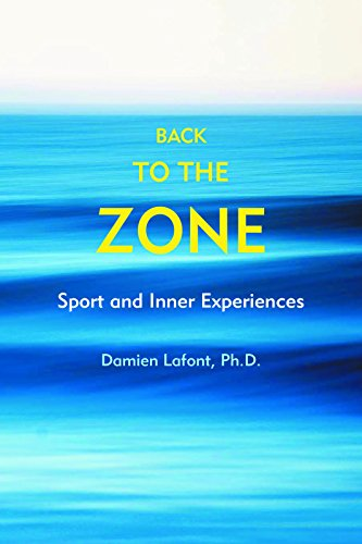 Back to the Zone: Sport and Inner: Damien Lafont