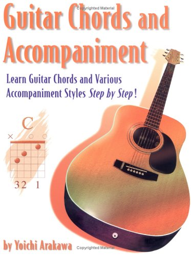 9781891370106: Guitar Chords and Accompaniment: Learn Guitar Chords and Various Accompaniment Styles Step by Step!