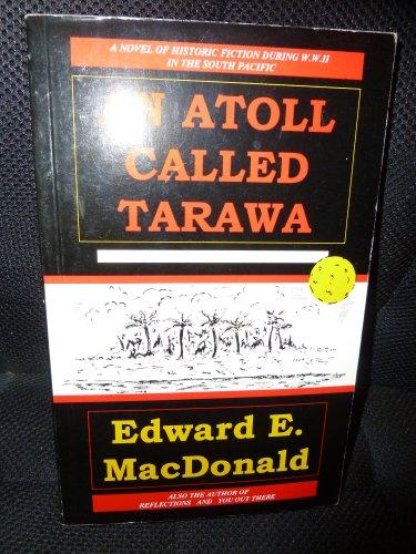 9781891371004: Atoll Called Tarawa: A Novel of World War II