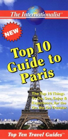 9781891382048: Top 10 Guide to Paris (Top 10 Travel Guides (Internationalists))