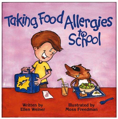 Taking Food Allergies to School (Special Kids in School) (Special Kids in School Series): Ellen ...