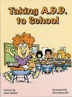9781891383304: Taking A.D.D. to School (Special Kids in School Coloring Book)