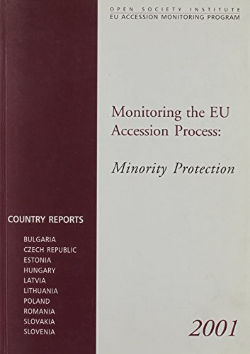 Monitoring the EU Accession Process: Minority Protection
