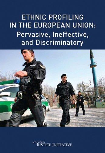 9781891385889: Ethnic Profiling in the European Union: Pervasive, Ineffective and Discriminatory