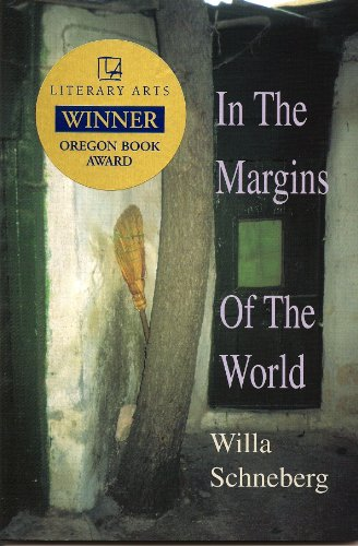In the Margins of the World: Schneberg, Willa