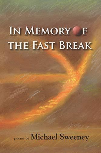 9781891386718: In Memory of the Fast Break