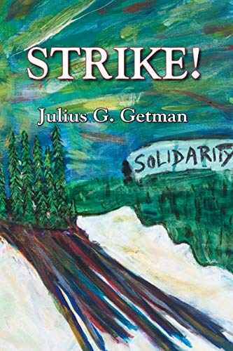Strike!: Julius G. Getman