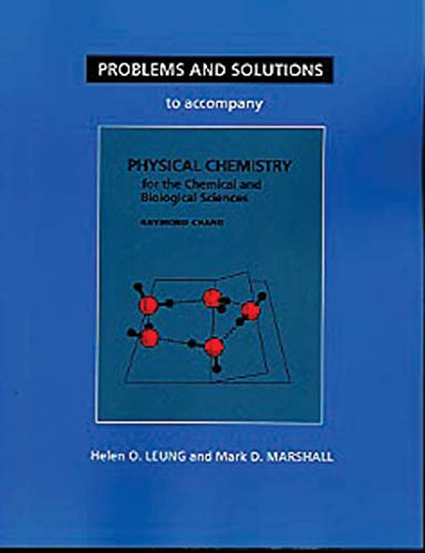 9781891389115: Problems and Solutions to Accompany Chang's Physical Chemistry for the Chemical and Biological Sciences