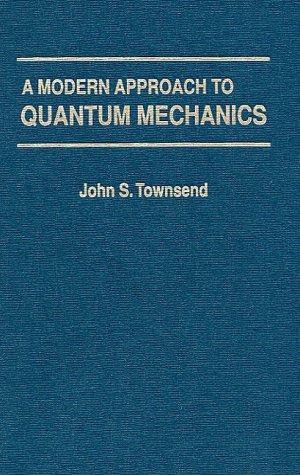 9781891389139: A Modern Approach to Quantum Mechanics