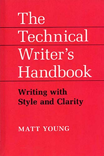 9781891389214: Technical Writer's Handbook: Writing With Style and Clarity