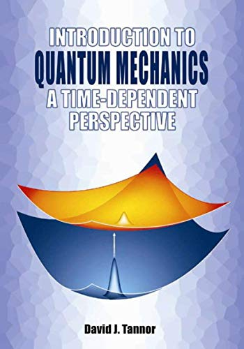 9781891389238: Introduction to Quantum Mechanics: A Time-Dependent Perspective