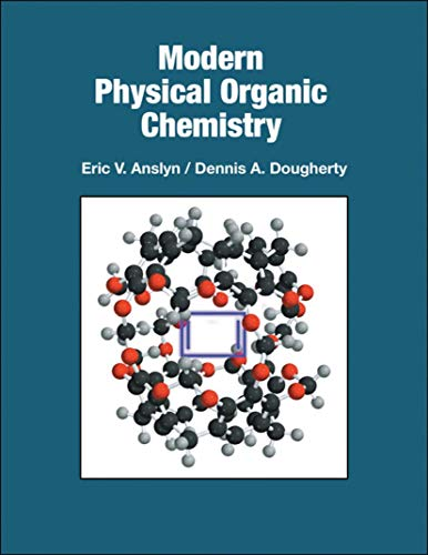 9781891389313: Modern Physical Organic Chemistry
