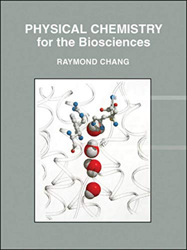 9781891389337: Physical Chemistry for the Biosciences