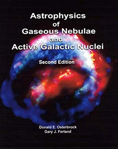 9781891389344: Astrophysics of Gaseous Nebulae and Active Galactic Nuclei