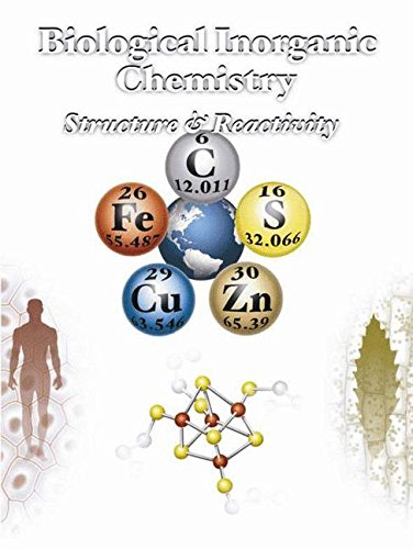 Biological Inorganic Chemistry Structure and Reactivity: Valentine, Joan Selverstone