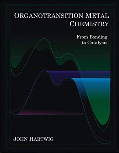 9781891389535: Organotransition Metal Chemistry: From Bonding to Catalysis