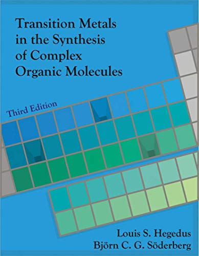 9781891389597: Transition Metals in the Synthesis of Complex Organic Molecules