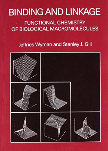 9781891389641: Binding and Linkage: Functional Chemistry of Biological Macromolecules
