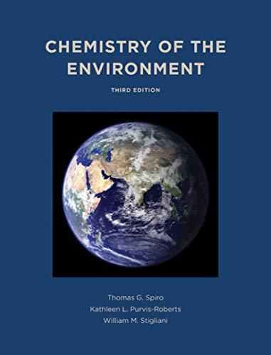 Chemistry of the Environment (Hardback): Thomas G. Spiro,