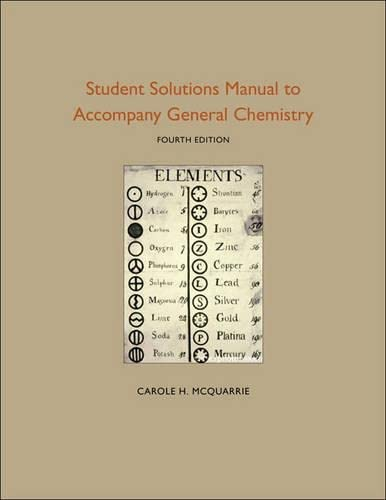 Student Solutions Manual to Accompany General Chemistry: McQuarrie, Carole H