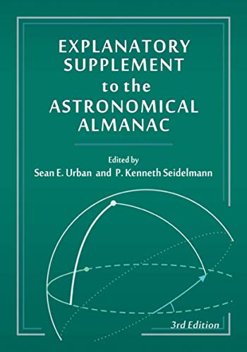9781891389856: Explanatory Supplement to the Astronomical Almanac