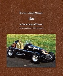 Kurtis-Kraft Midget: A Genealogy of Speed: Montgomery, Bill; Montgomery , Bill