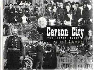 Carson City: The Early Years: Ackerman, Jeff (Editor)